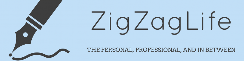 ZigZagLife: The Personal, Professional, and Everything in Between